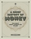Brief History of Money